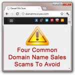 domain name scams 150x150 4 Common Domain Name Sales Scams to Avoid